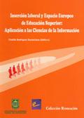 INSERCIÓN LABORAL Y ESPACIO EUROPEO : APLICACIÓN A LAS CIENCIAS DE LA INFORMACIÓN