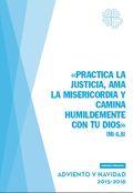 PRACTICA LA JUSTICIA, AMA LA MISERICORDIA Y CAMINA HUMILDEMENTE CON TU DIOS