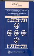LEXICOLOGÍA Y LEXICOLOGÍA DEL ESPAÑOL, REPERTORIO BIBLIOGRÁFICO (1990-