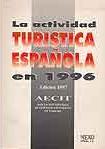 LA ACTIVIDAD TURÍSTICA ESPAÑOLA EN 1996