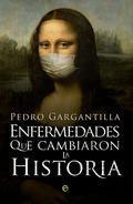 ENFERMEDADES QUE CAMBIARON LA HISTORIA.