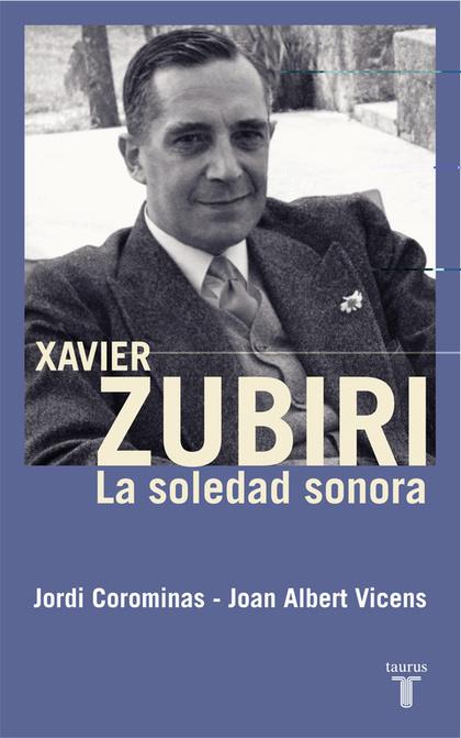 XAVIER ZUBIRI: LA SOLEDAD SONORA