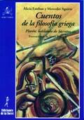 CUENTOS DE LA FILOSOFÍA GRIEGA : PLATÓN : HABLANDO DE SÓCRATES