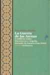 LA GUERRA DE LAS ARENAS (1963) : CONFLICTO ENTRE MARRUECOS Y ARGELIA DURANTE LA GUERRA FRÍA