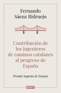 CONTRIBUCIÓN DE LOS INGENIEROS DE CAMINOS CATALANES AL PROGRESO DE MADRID.