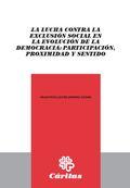 LA LUCHA CONTRA LA EXCLUSIÓN SOCIAL EN LA EVOLUCIÓN DE LA DEMOCRACIA: PARTICIPAC.