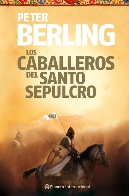 LOS CABALLEROS DEL SANTO SEPULCRO