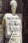 MEMORIA DE LAS PIEDRAS : ANTICUARIOS, ARQUEÓLOGOS Y COLECCIONISTAS DE ANTIGÜEDADES EN LA ESPAÑA