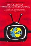 CULTURA DE PAZ Y PUBLICIDAD INSTITUCIONAL.