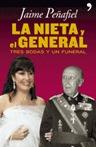 LA NIETA Y EL GENERAL.TRES BODAS Y UN...