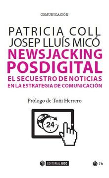 NEWSJACKING POSDIGITAL EL SECUETRO DE NOTICAS EN ESTRATEGIA