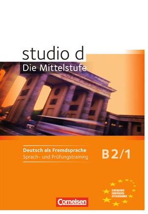 STUDIO D B2/1: SPRACHTRAINING                                                   SPRACHTRAINING