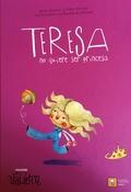 TERESA NO QUIERE SER PRINCESA.