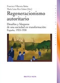 REGERACIONISMO AUTORITARIO : DESAFÍOS Y BLOQUEOS DE UNA SOCIEDAD EN TRANSFORMACIÓN : ESPAÑA, 19