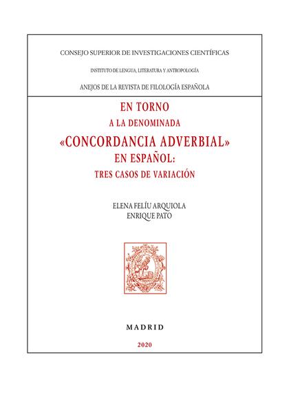EN TORNO A LA DENOMINADA ´CONCORDANCIA ADVERBIAL´ EN ESPAÑOL : TRES CASOS DE VAR