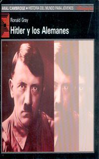HITLER Y LOS ALEMANES