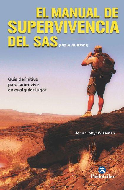 EL MANUAL DE SUPERVIVENCIA DEL SAS.