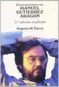 CONVERSACIONES CON MANUEL GUTIÉRREZ ARAGÓN.