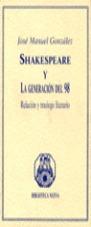 SHAKESPEARE Y LA GENERACCION DEL 98 RELACION Y TRASIEGO LITERARIO
