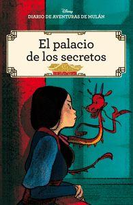 DIARIO DE AVENTURAS DE MULÁN. EL PALACIO DE LOS SECRETOS. CÓMIC