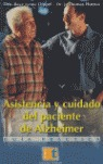 ASISTENCIA Y CUIDADO DEL PACIENTE DE ALZHEIMER: GUÍA PRÁCTICA