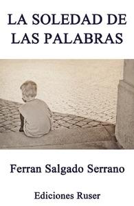 LA SOLEDAD DE LAS PALABRAS