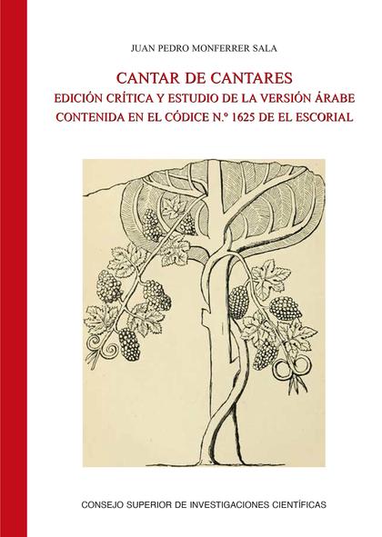 CANTAR DE CANTARES : EDICIÓN CRÍTICA Y ESTUDIO DE LA VERSIÓN ÁRABE CONTENIDA EN