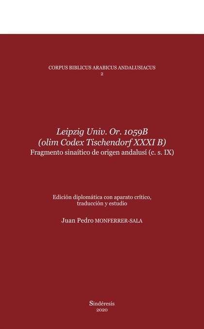 LEIPZIG UNIV. OR. 1059B (OLIM CODEX TISCHENDORF XXXI B). FRAGMENTO SINAÍTICO DE ORIGEN ANDALUSÍ