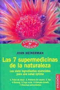 SIETE SUPERMEDICINAS NATURALEZA