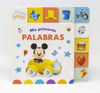 DISNEY BABY. MIS PRIMERAS PALABRAS. LIBRO CON SOLA.