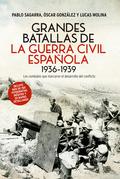 GRANDES BATALLAS DE LA GUERRA CIVIL.