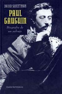 PAUL GAUGUIN BIOGRAFIA DE UN SALVAJE