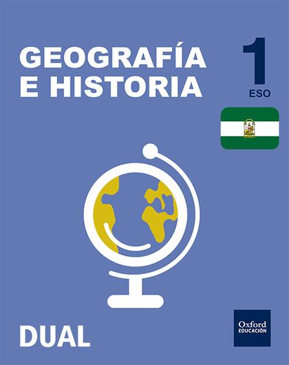 GEOGRAFÍA E HISTORIA 1ºESO. INICIA DUAL. ANDALUCÍA