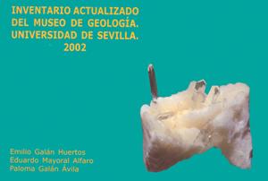 INVENTARIO ACTUALIZADO DEL MUSEO DE GEOLOGÍA, UNIVERSIDAD DE SEVILLA, 2002