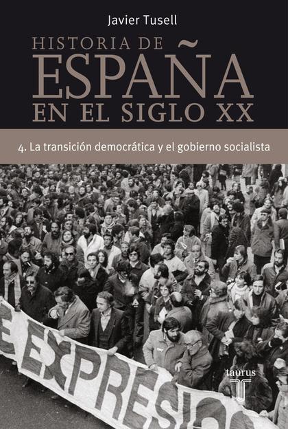 LA TRANSICIÓN DEMOCRÁTICA Y EL GOBIERNO SOCIALISTA