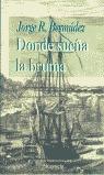 DONDE SUEÑA LA BRUMA