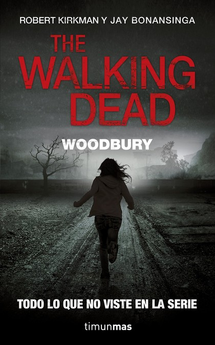THE WALKING DEAD: WOODBURY.