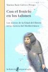 CON EL FENICIO EN LOS TALONES : LOS INICIOS DE LA EDAD DEL HIERRO EN LA CUENCA DEL MEDITERRÁNEO