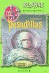 PACK 4 PESADILLAS 501 AL 505