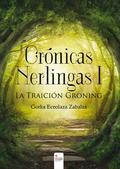 CRÓNICAS NERLINGAS I. LA TRAICIÓN GRONING