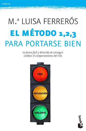 EL MÉTODO 1, 2, 3 PARA PORTARSE BIEN.