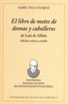 EL ´LIBRO DE MOTES DE DAMAS Y CABALLEROS´ DE LUIS DE MILÁN: EDICIÓN CRÍTICA Y ESTUDIO