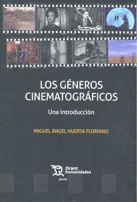 LOS GÉNEROS CINEMATOGRÁFICOS.