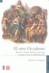 El otro Occidente : América Latina desde la invasión hasta la globalización