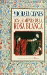 CRIMENES DE LA ROSA BLANCA