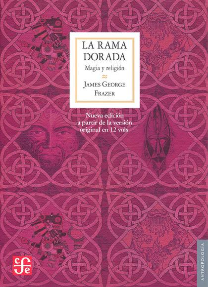 LA RAMA DORADA                                                                  MAGIA Y RELIGIÓ