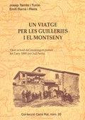 UN VIATGE PER LES GUILLERIES I EL MONTSENY : VISIÓ ACTUAL DEL RECORREGUT PIONER FET L´ANY 1890
