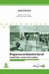 FORMACIÓN Y ORIENTACIÓN LABORAL, PROGRAMAS DE GARANTÍA SOCIAL. GUÍA DI