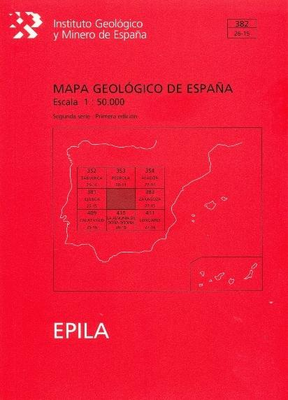 MAPA GEOLÓGICO DE ESPAÑA. E 1:50.000. HOJA 382, ÉPILA