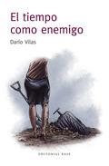EL TIEMPO COMO ENEMIGO.